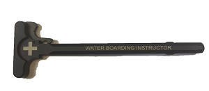 WATER BOARDING INSTRUCTOR CHARGING HANDLE MIL SPEC